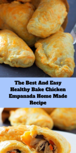 The Best And Easy Healthy Bake Chicken Empanada Home Made Recipe