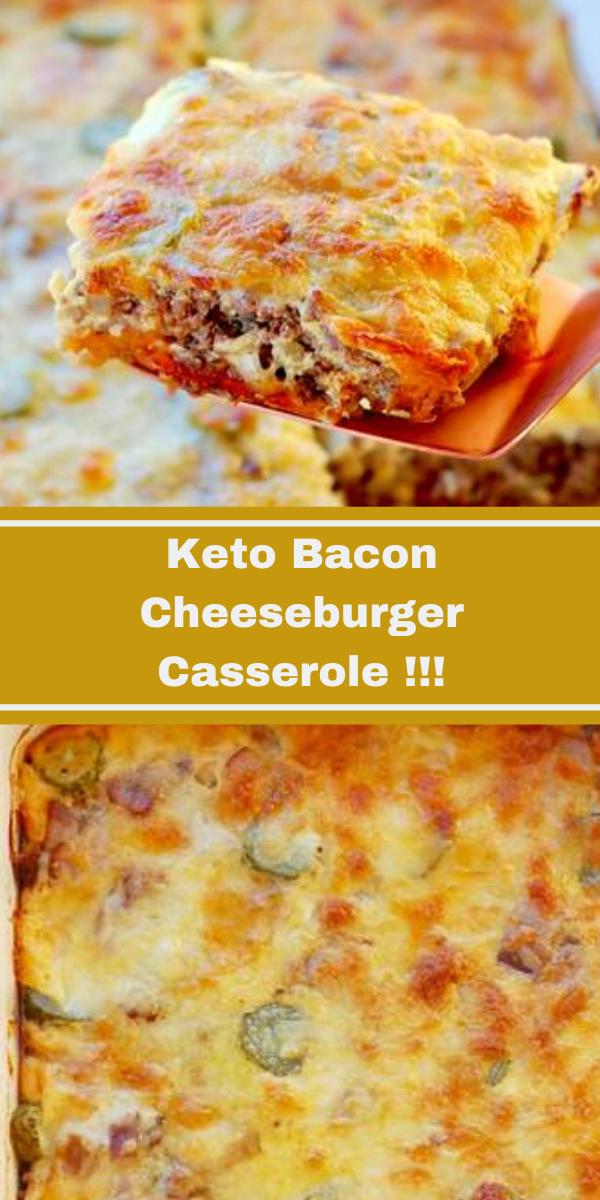 Keto Bacon Cheeseburger Casserole!!!