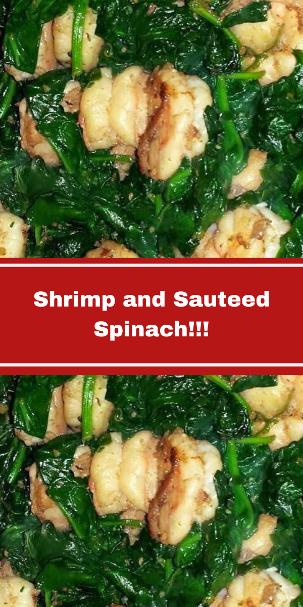 Shrimp and Sauteed Spinach!!!