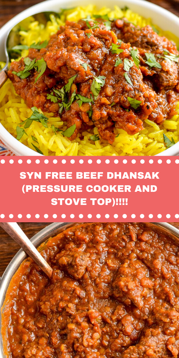 SYN FREE BEEF DHANSAK (PRESSURE COOKER AND STOVE TOP)!!!!