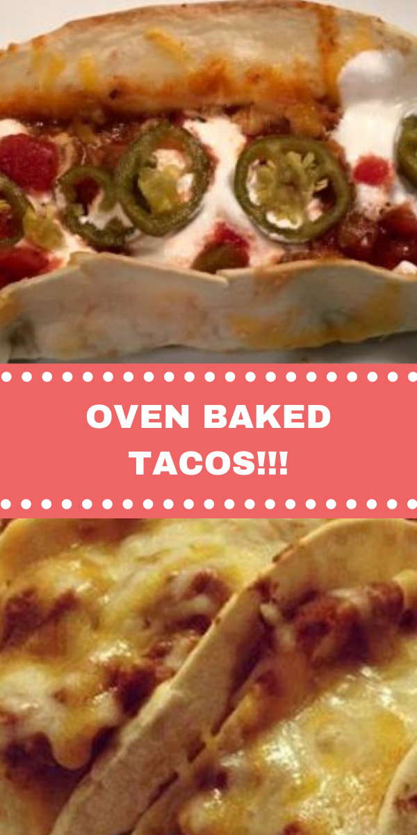OVEN BAKED TACOS!!!