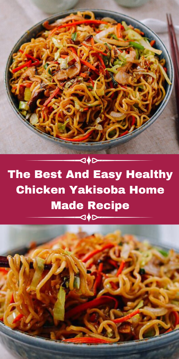 The Best And Easy Healthy Chicken Yakisoba Home Made Recip