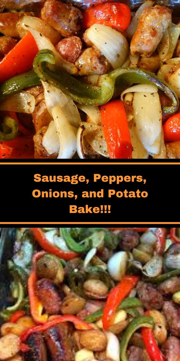 Sausage, Peppers, Onions, and Potato Bake!!!