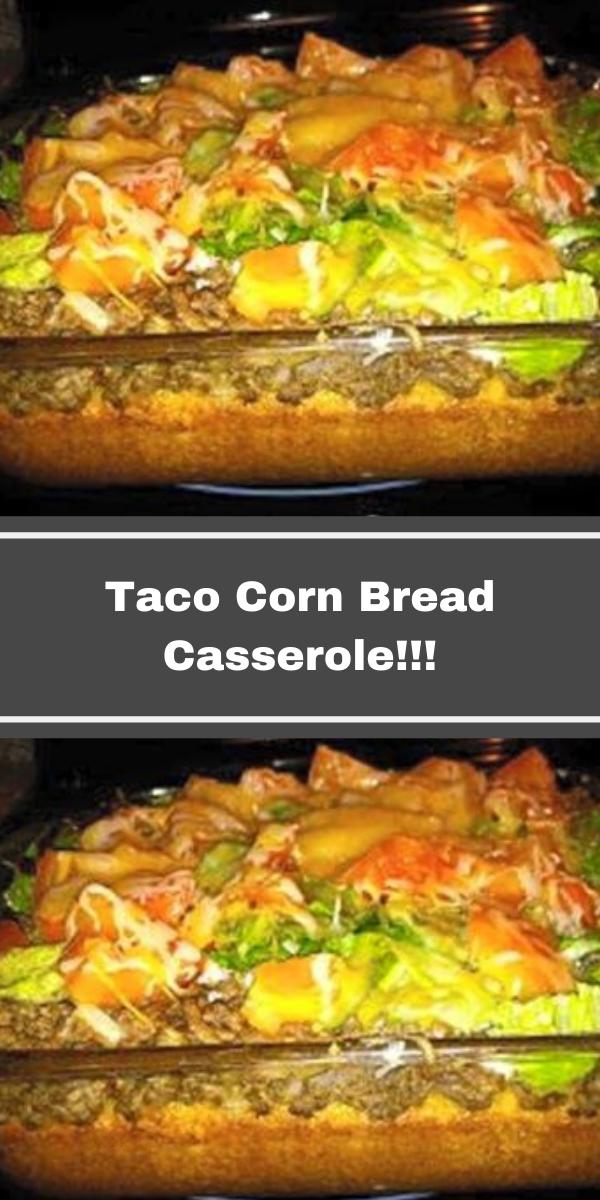 Taco Corn Bread Casserole!!!