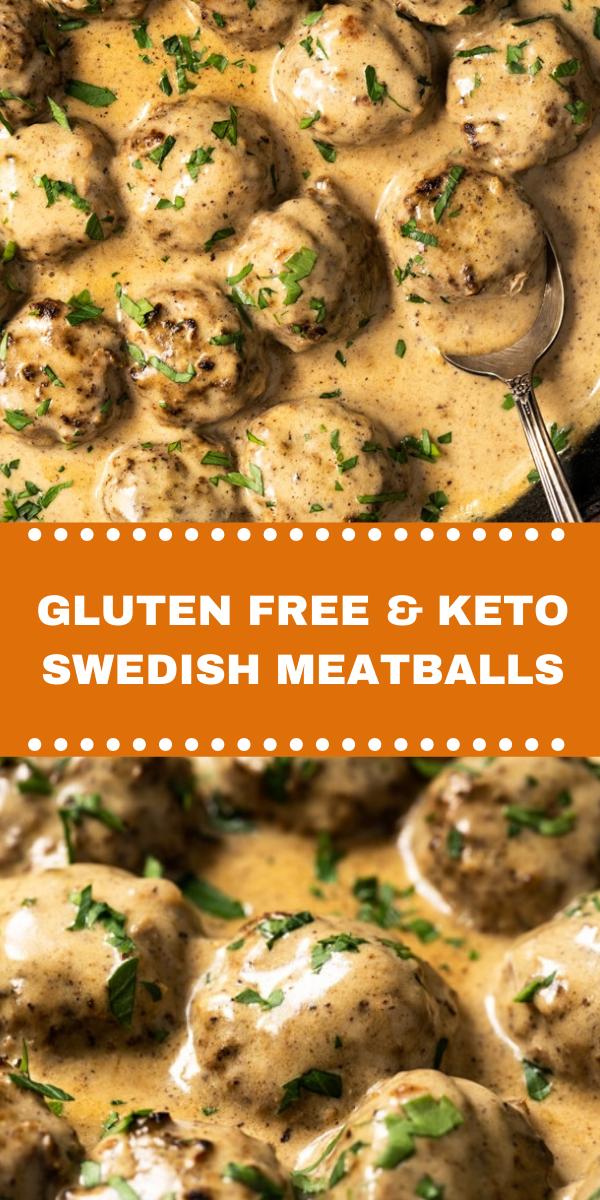GLUTEN FREE & KETO SWEDISH MEATBALLS