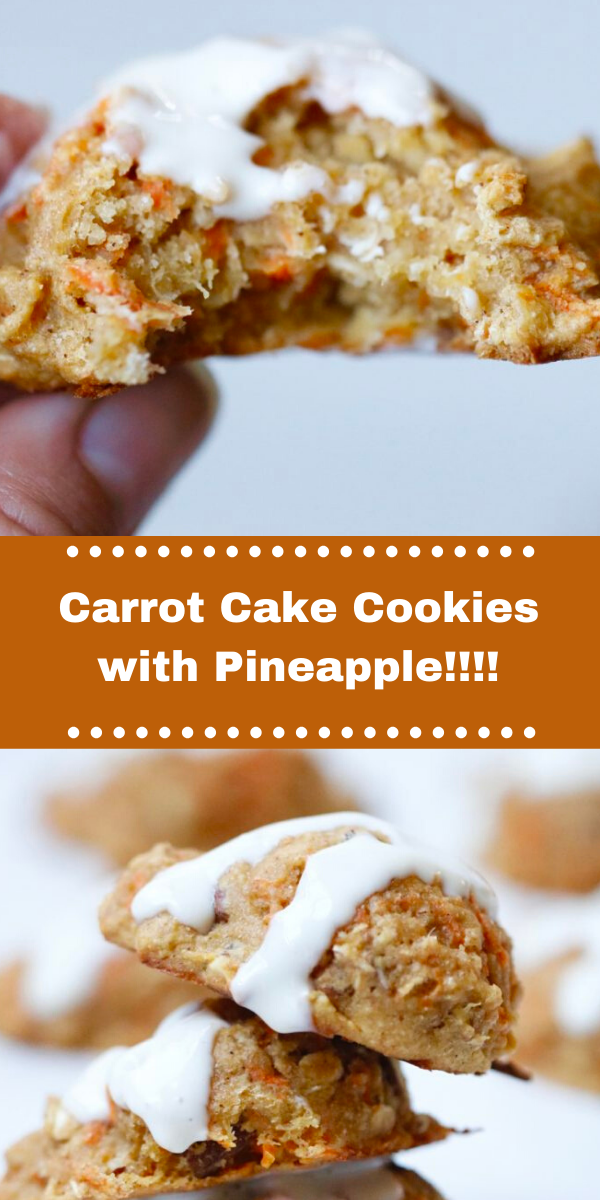 Carrot Cake Cookies with Pineapple!!!!
