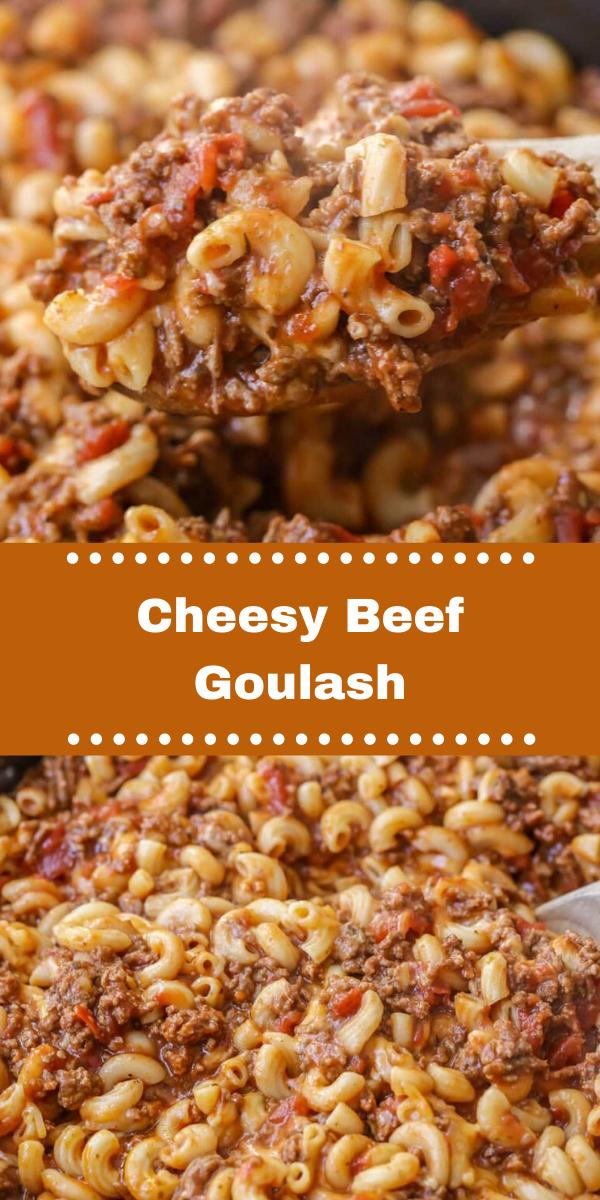 Cheesy Beef Goulas