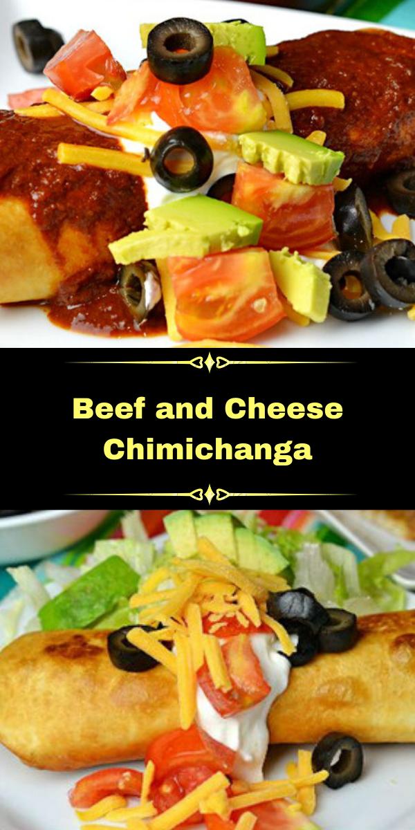 Beef and Cheese Chimichanga