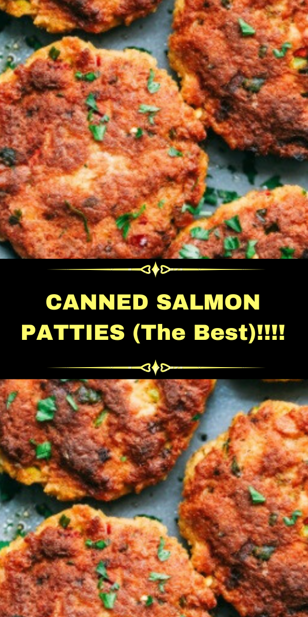 CANNED SALMON PATTIES (The Best)!!!!