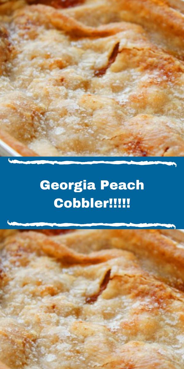 Georgia Peach Cobbler!!!!