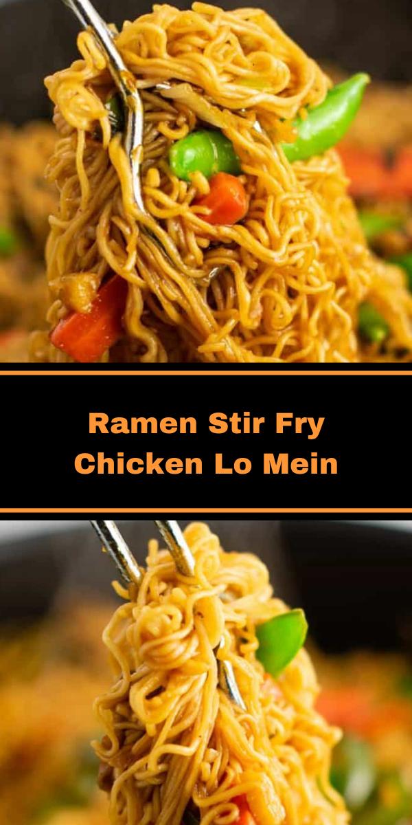 Ramen Stir Fry Chicken Lo Mein