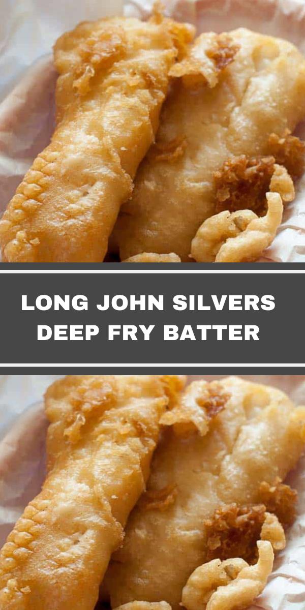 LONG JOHN SILVERS DEEP FRY BATTER