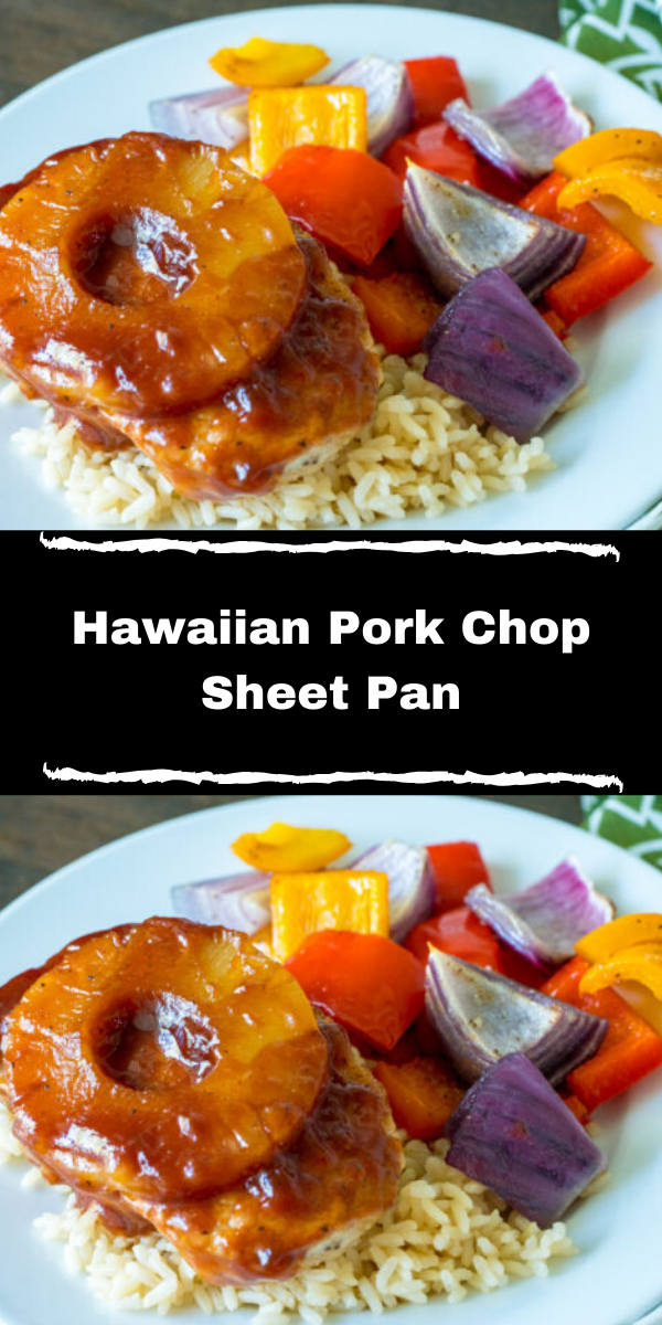 Hawaiian Pork Chop Sheet Pa